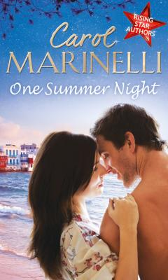 One Summer Night: An Indecent Proposition / Beholden to the Throne / Hers For One Night Only? - Carol  Marinelli