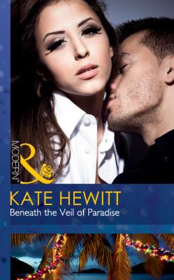 Beneath the Veil of Paradise - Kate  Hewitt