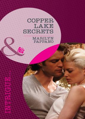 Copper Lake Secrets - Marilyn  Pappano