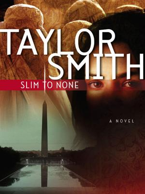 Slim To None - Taylor  Smith