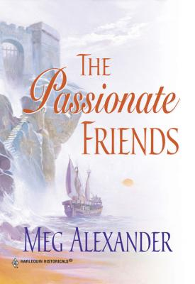 The Passionate Friends - Meg  Alexander