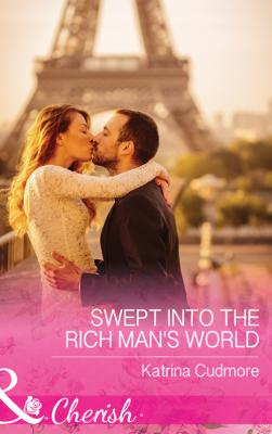 Swept Into The Rich Man's World - Katrina  Cudmore