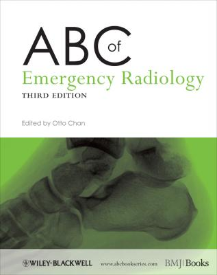 ABC of Emergency Radiology - Otto  Chan