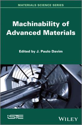 Machinability of Advanced Materials - J. Davim Paulo
