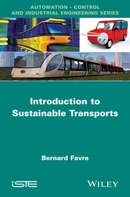Introduction to Sustainable Transports - Bernard  Favre