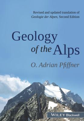 Geology of the Alps - O. Pfiffner Adrian
