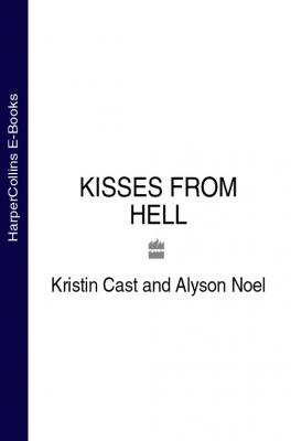 KISSES FROM HELL - Alyson  Noel