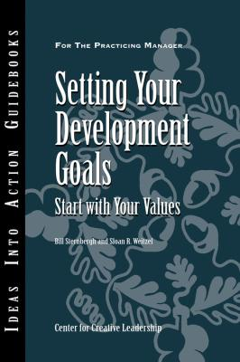 Setting Your Development Goals - Center for Creative Leadership (CCL)
