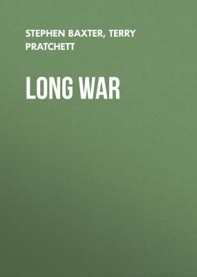 Long War - Терри Пратчетт Long Earth