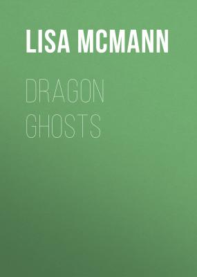 Dragon Ghosts - Lisa McMann The Unwanteds Quests