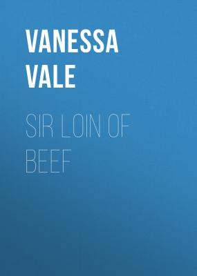 Sir Loin of Beef - Vanessa Vale