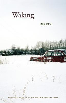 Waking - Ron  Rash