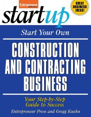 Start Your Own Construction and Contracting Business - Entrepreneur Press StartUp Series