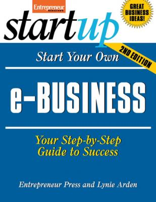 Start Your Own e-Business - Entrepreneur Press StartUp Series