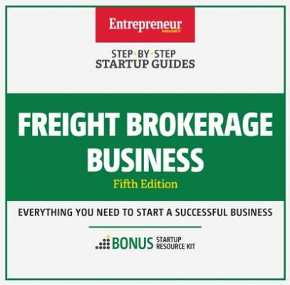 Freight Brokerage Business - The Staff of Entrepreneur Media, Inc. Startup Guide