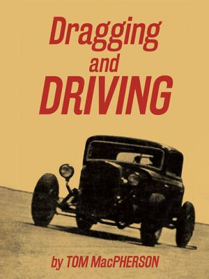 Dragging and Driving - Tom MacPherson
