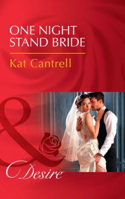 One Night Stand Bride - Kat Cantrell