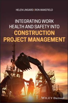 Integrating Work Health and Safety into Construction Project Management - Helen Lingard