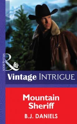 Mountain Sheriff - B.J. Daniels Mills & Boon Intrigue