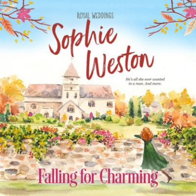 Falling for Charming - Royal Weddings, Book 1 (Unabridged) - Sophie Weston