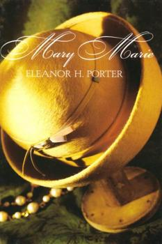 Mary Marie - Eleanor Hodgman Porter