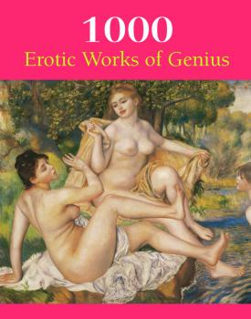 1000 Erotic Works of Genius - Victoria Charles The Book