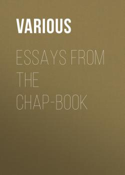 Essays from the Chap-Book - Various