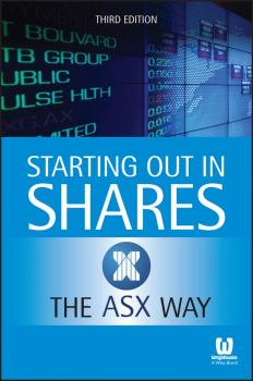 Starting Out in Shares the ASX Way - Коллектив авторов