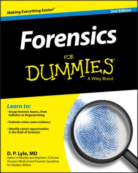 Forensics For Dummies - Douglas Lyle P.