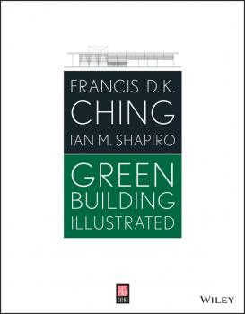 Green Building Illustrated - Francis Ching D.K.