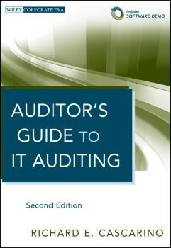 Auditor's Guide to IT Auditing - Richard Cascarino E.