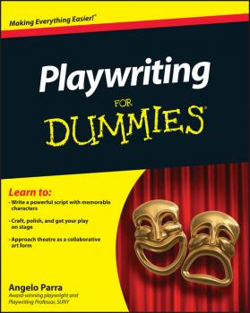 Playwriting For Dummies - Angelo  Parra