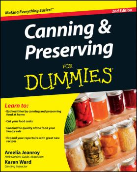Canning and Preserving For Dummies - Amelia  Jeanroy