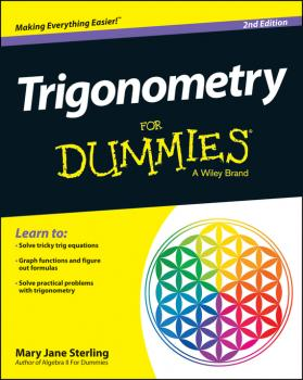 Trigonometry For Dummies - Mary Jane Sterling