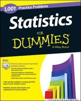 Statistics: 1,001 Practice Problems For Dummies (+ Free Online Practice) - Consumer Dummies