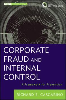 Corporate Fraud and Internal Control. A Framework for Prevention - Richard Cascarino E.