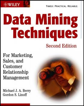 Data Mining Techniques. For Marketing, Sales, and Customer Relationship Management - Gordon Linoff S.
