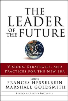 The Leader of the Future 2. Visions, Strategies, and Practices for the New Era - Marshall Goldsmith