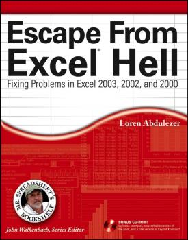 Escape From Excel Hell. Fixing Problems in Excel 2003, 2002 and 2000 - John  Walkenbach