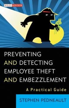 Preventing and Detecting Employee Theft and Embezzlement. A Practical Guide - Stephen  Pedneault