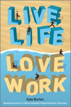 Live Life, Love Work - Kate  Burton