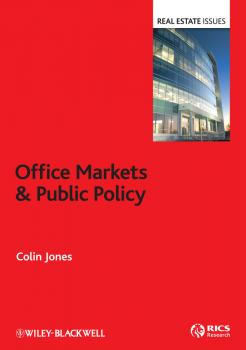 Office Markets and Public Policy - Colin  Jones