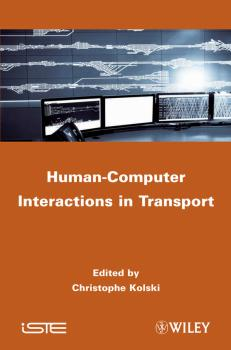 Human-Computer Interactions in Transport - Christophe  Kolski