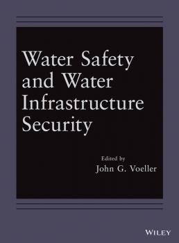 Water Safety and Water Infrastructure Security - John Voeller G.