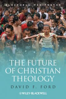 The Future of Christian Theology - David Ford F.