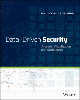 Data-Driven Security. Analysis, Visualization and Dashboards - Rudis Bob