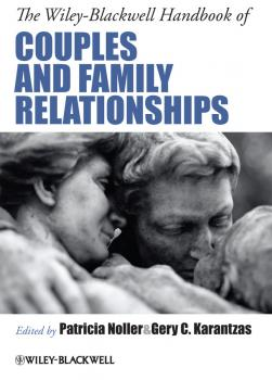 The Wiley-Blackwell Handbook of Couples and Family Relationships - Karantzas Gery C.