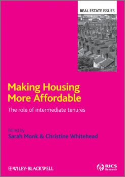 Making Housing more Affordable. The role of intermediate tenures - Monk Sarah