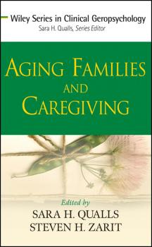 Aging Families and Caregiving - Qualls Sara Honn