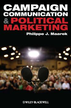 Campaign Communication and Political Marketing - Philippe Maarek J.